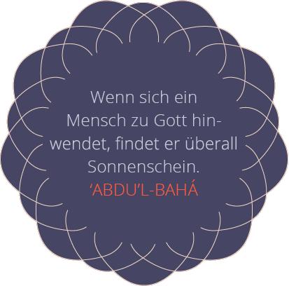 'Abdu'l-Bahá - Hinwendung zu Gott